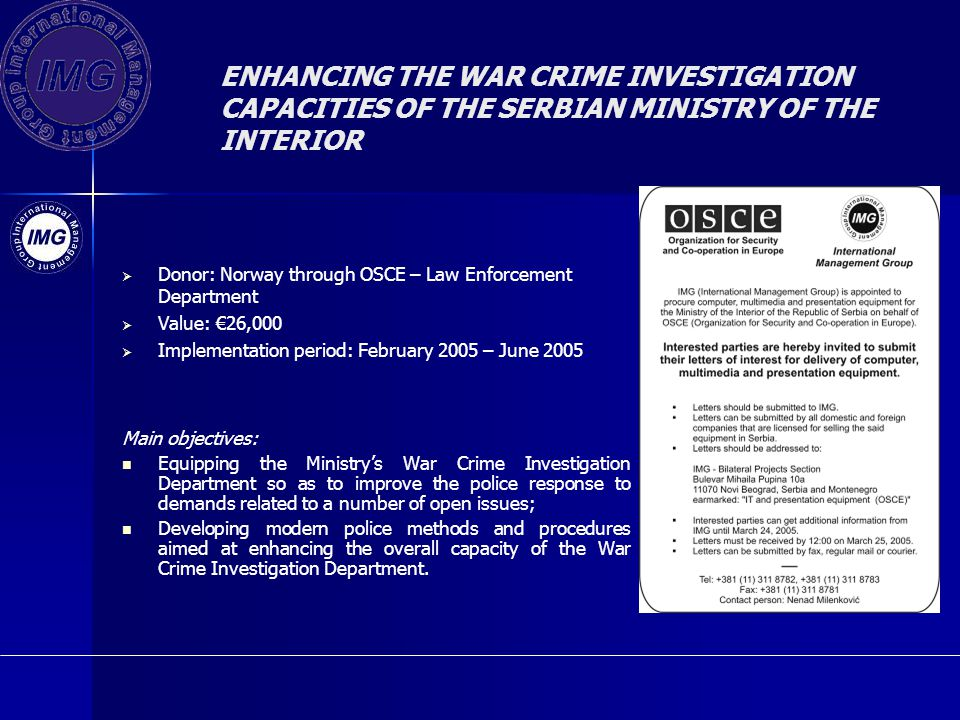 ENHANCING THE WAR CRIME INVESTIGATION CAPACITIES OF THE SERBIAN MINISTRY OF THE INTERIOR