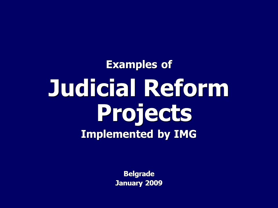 Judicial Reform Projects