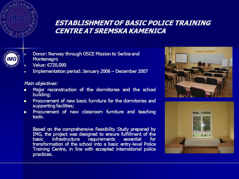 ESTABLISHMENT OF BASIC POLICE TRAINING CENTRE AT SREMSKA KAMENICA