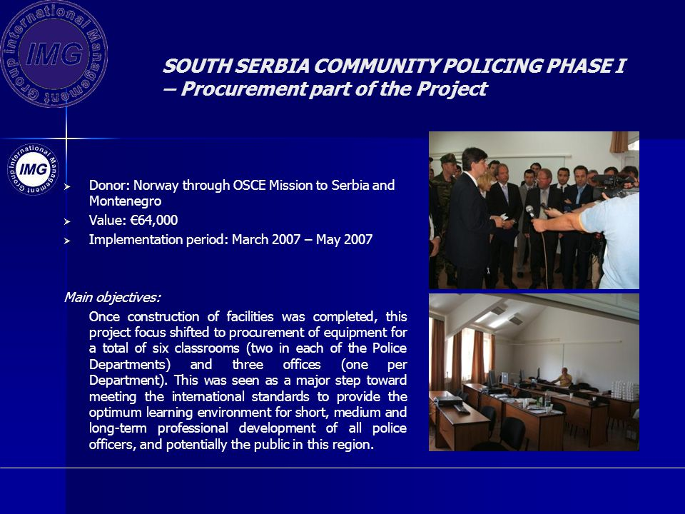 SOUTH SERBIA COMMUNITY POLICING PHASE I – Procurement part of the Project