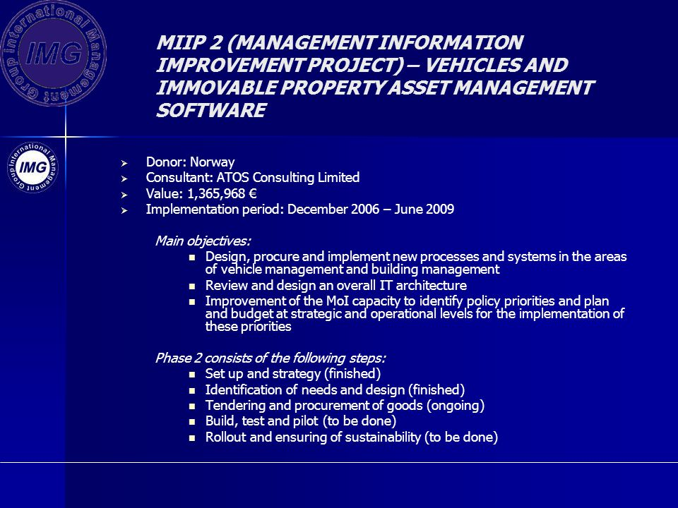 MIIP 2 (MANAGEMENT INFORMATION IMPROVEMENT PROJECT) – VEHICLES AND IMMOVABLE PROPERTY ASSET MANAGEMENT SOFTWARE