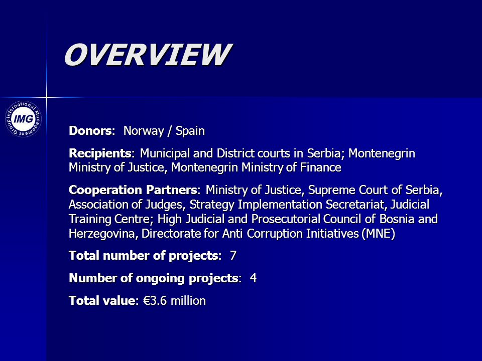OVERVIEW Donors: Norway / Spain
