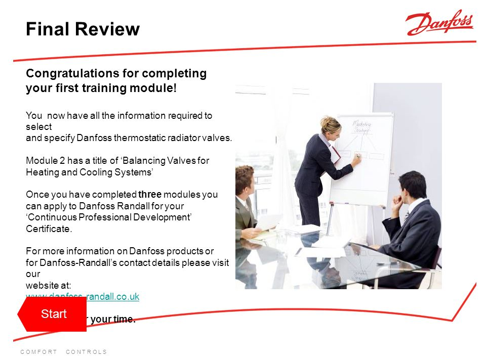 Final Review Congratulations for completing your first training module! You now have all the information required to select.