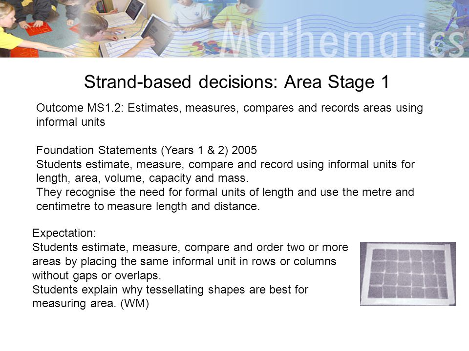 Strand-based decisions: Area Stage 1