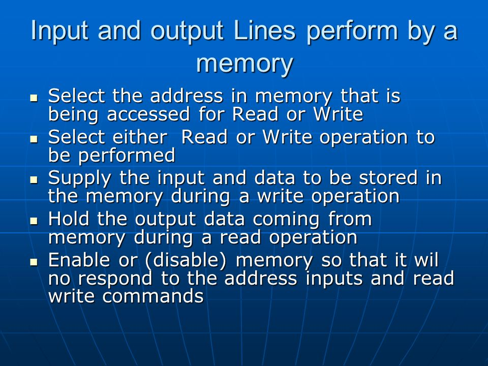 Input and output Lines perform by a memory