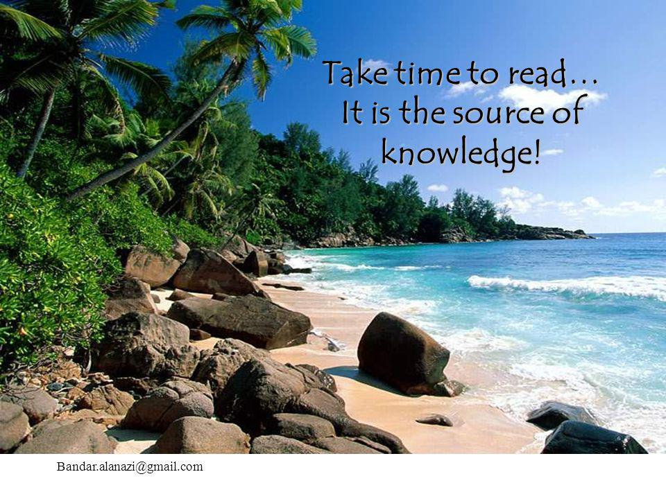 It is the source of knowledge!