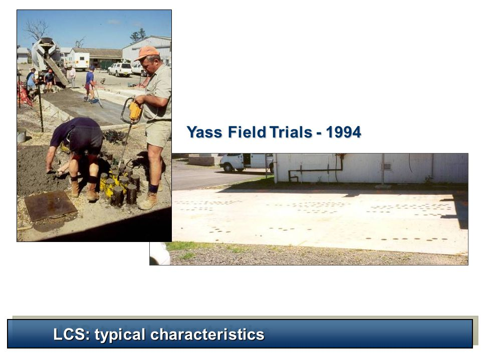 Yass Field Trials - 1994 LCS: typical characteristics
