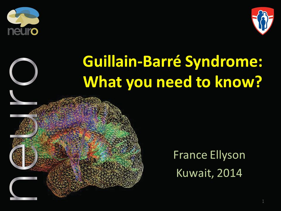 Guillain-Barré Syndrome: What you need to know