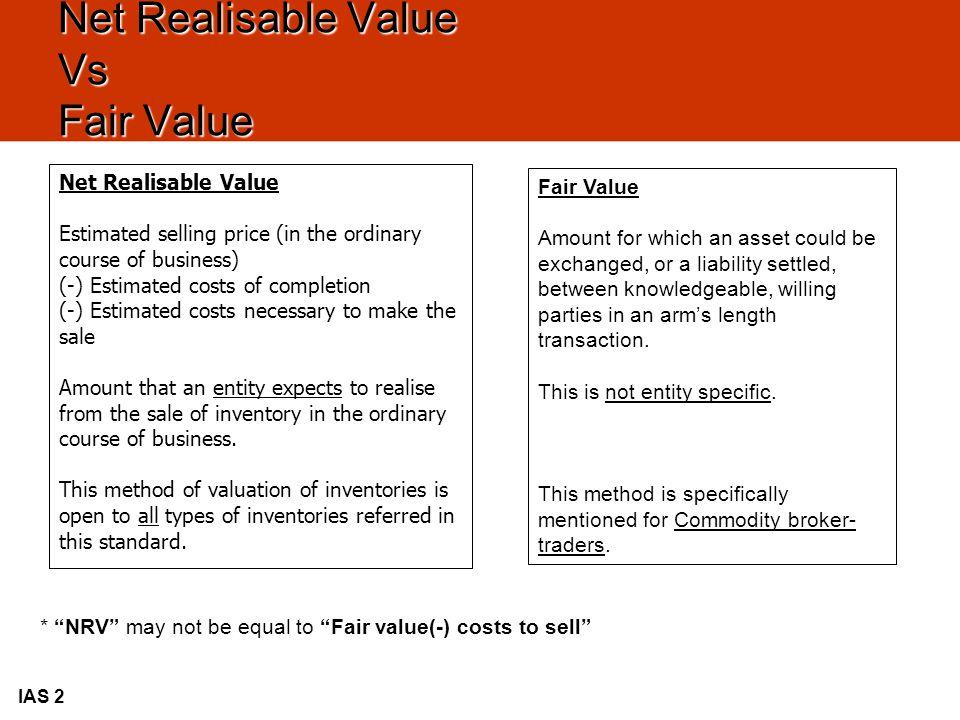 Net Realisable Value Vs Fair Value
