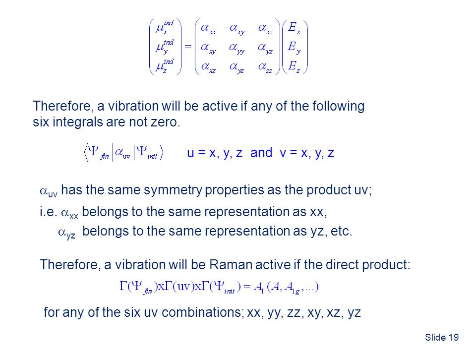 Therefore, a vibration will be active if any of the following