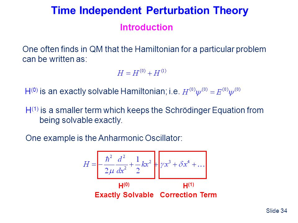 Time Independent Perturbation Theory