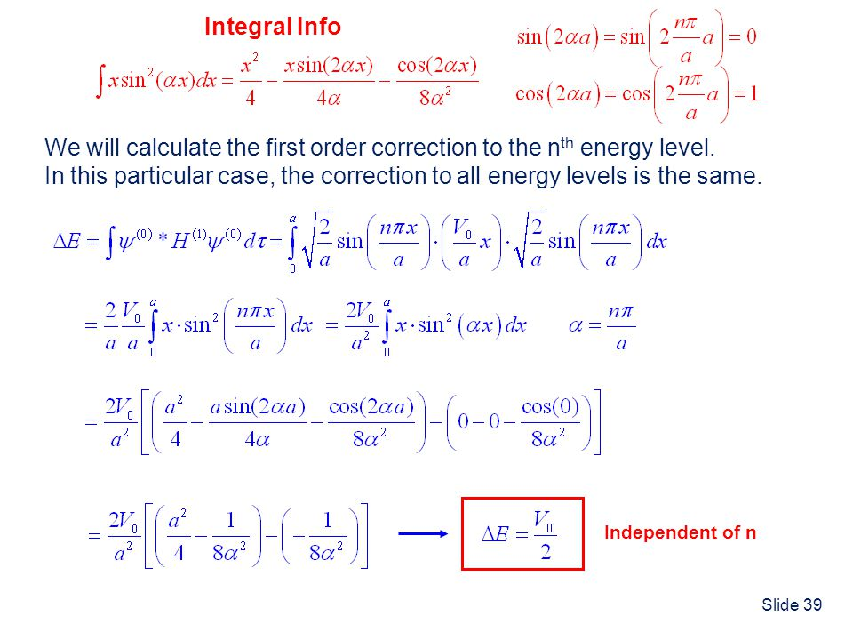 We will calculate the first order correction to the nth energy level.