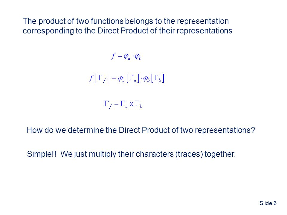 The product of two functions belongs to the representation
