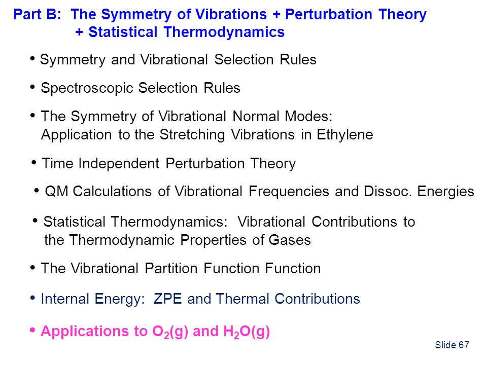 • Symmetry and Vibrational Selection Rules