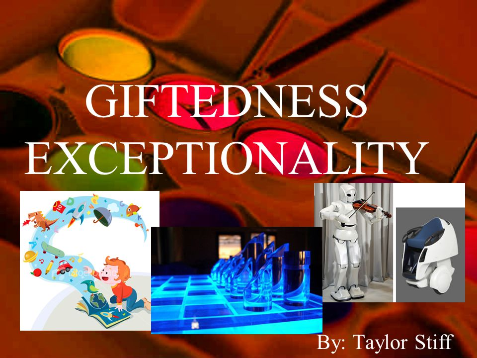 GIFTEDNESS EXCEPTIONALITY