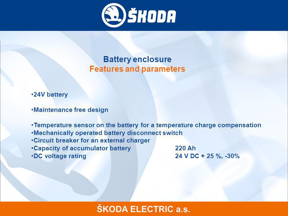 Battery enclosure Features and parameters