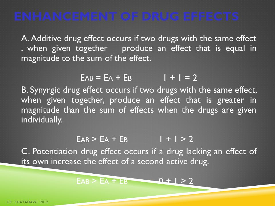 Enhancement of drug effects