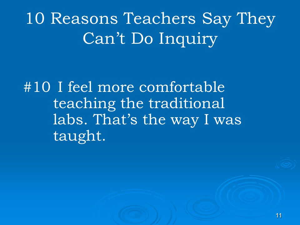10 Reasons Teachers Say They Can't Do Inquiry