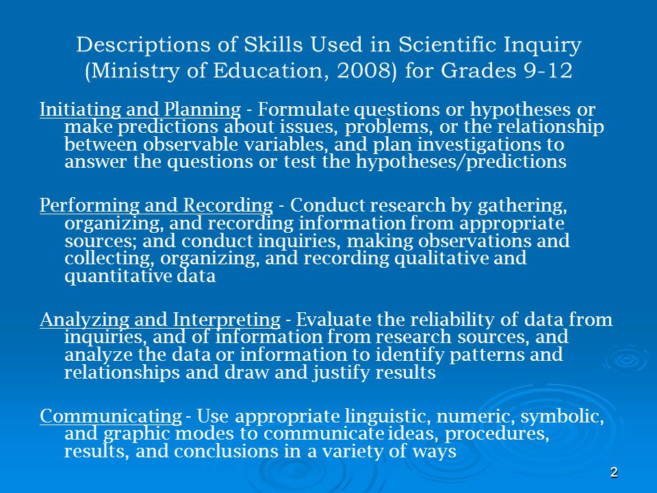 Descriptions of Skills Used in Scientific Inquiry (Ministry of Education, 2008) for Grades 9-12