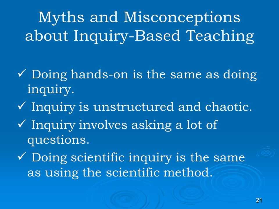 Myths and Misconceptions about Inquiry-Based Teaching
