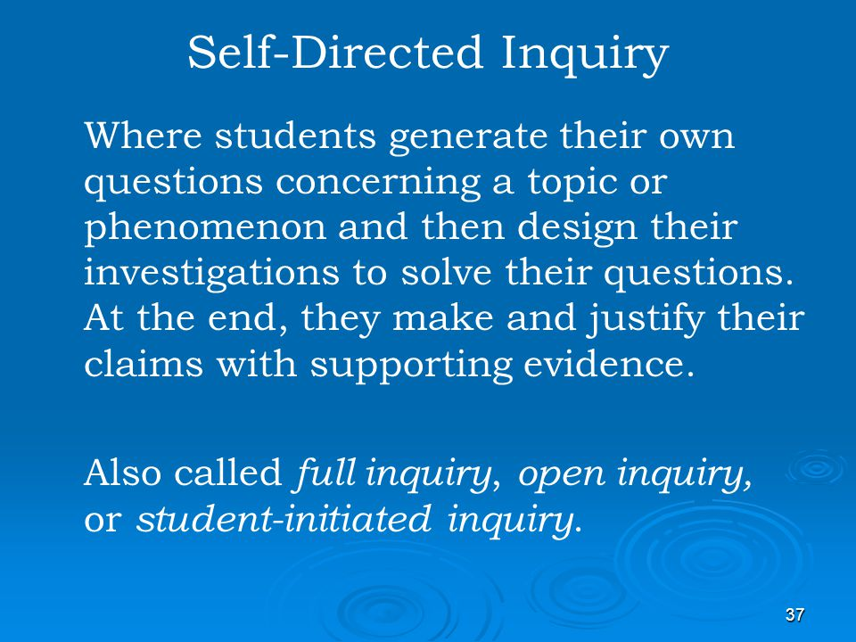 Self-Directed Inquiry