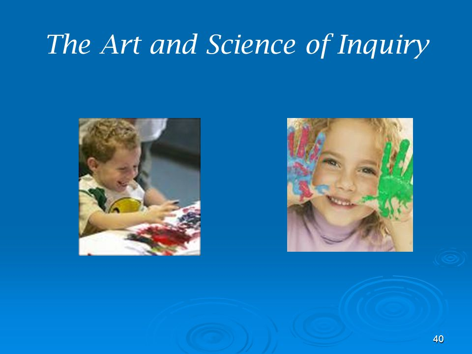 The Art and Science of Inquiry