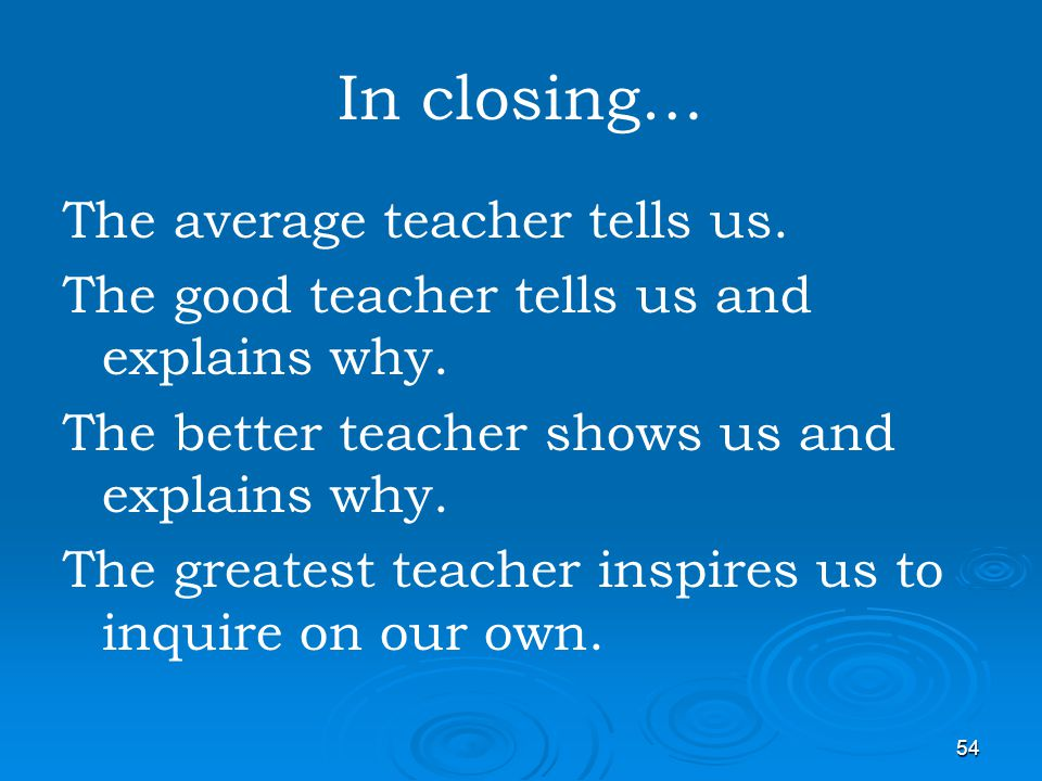In closing… The average teacher tells us.