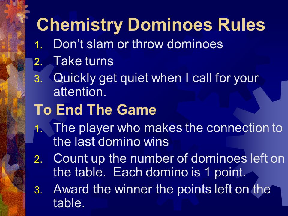 Chemistry Dominoes Rules