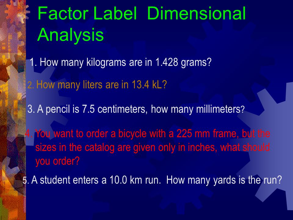 Factor Label Dimensional Analysis