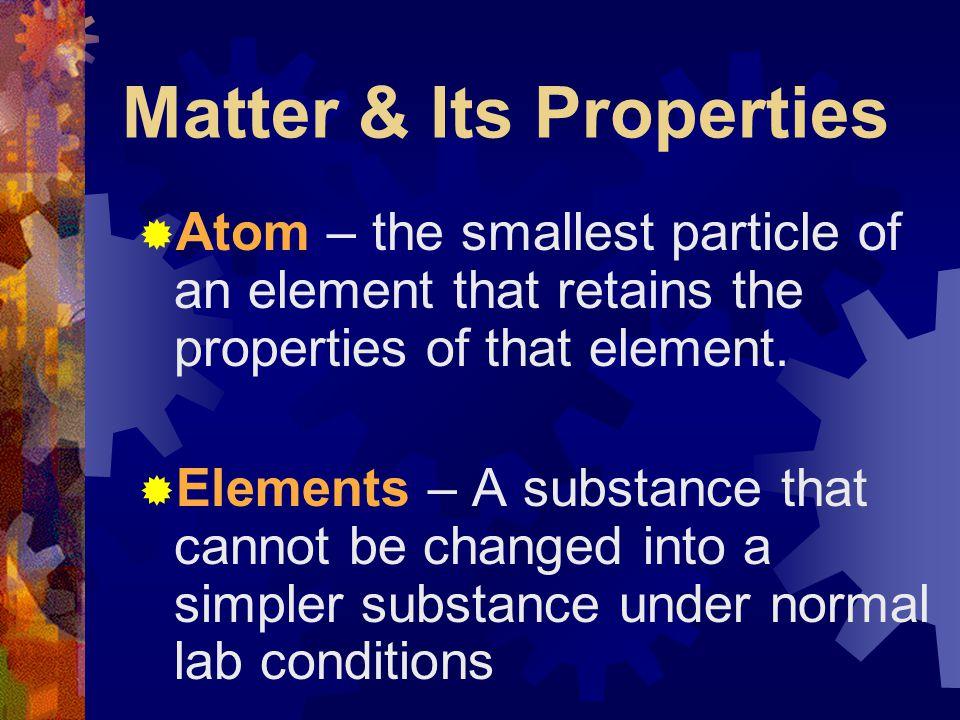 Matter & Its Properties