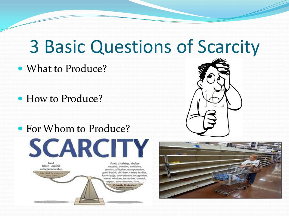 3 Basic Questions of Scarcity