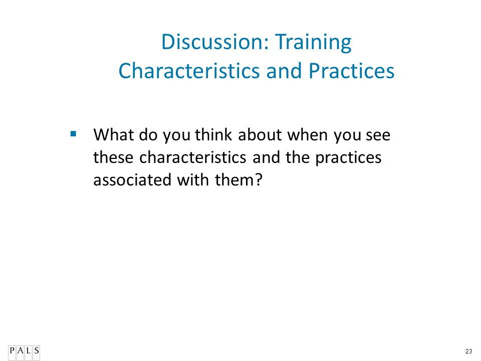 Discussion: Training Characteristics and Practices