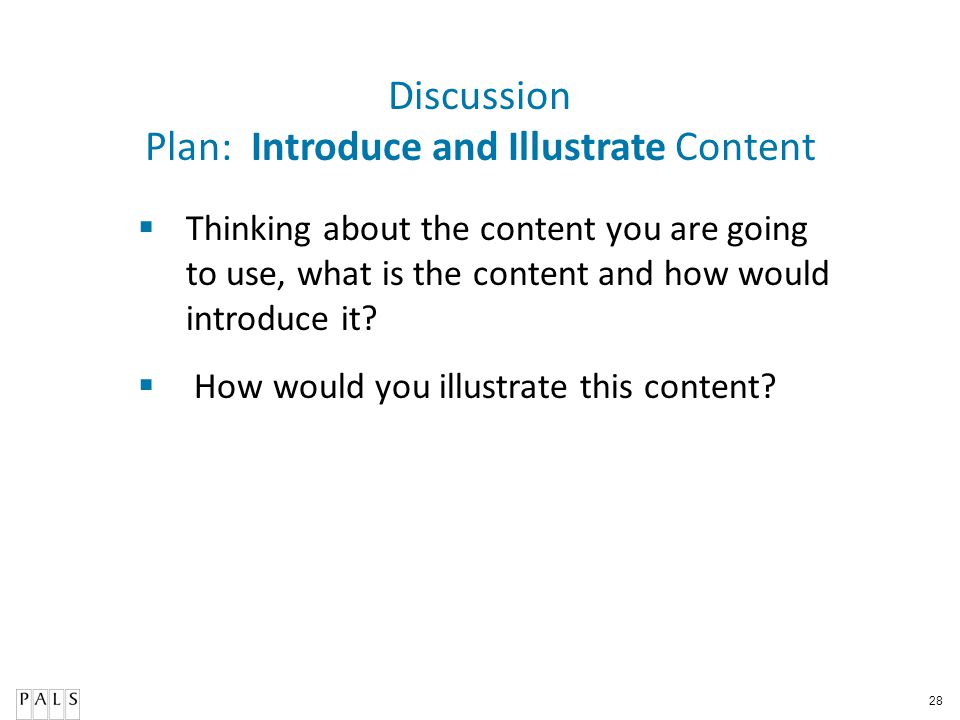 Plan: Introduce and Illustrate Content