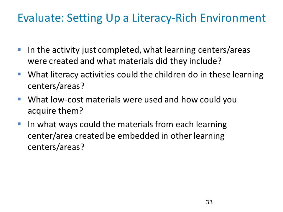 Evaluate: Setting Up a Literacy-Rich Environment