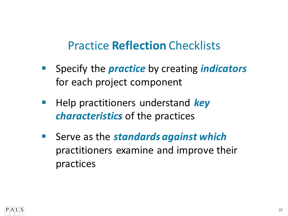 Practice Reflection Checklists