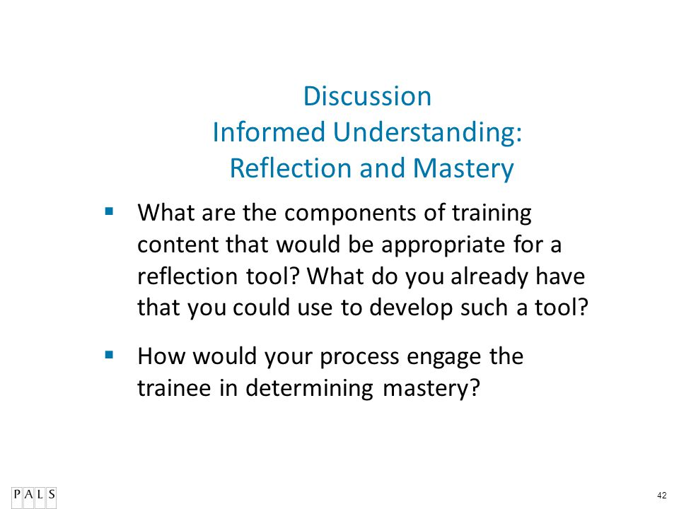 Informed Understanding: Reflection and Mastery