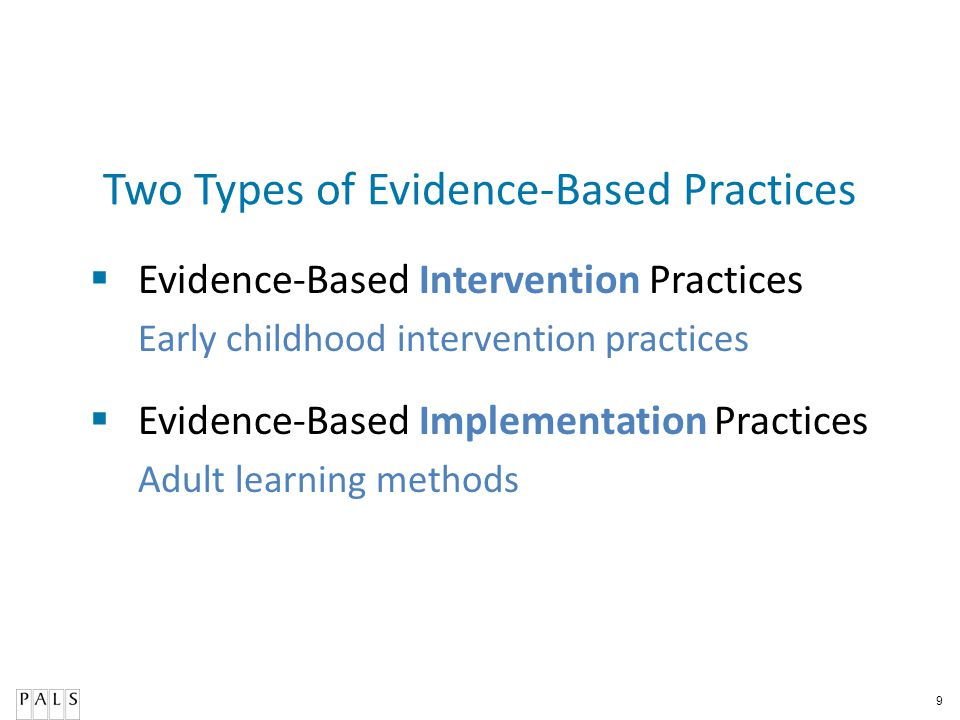 Two Types of Evidence-Based Practices