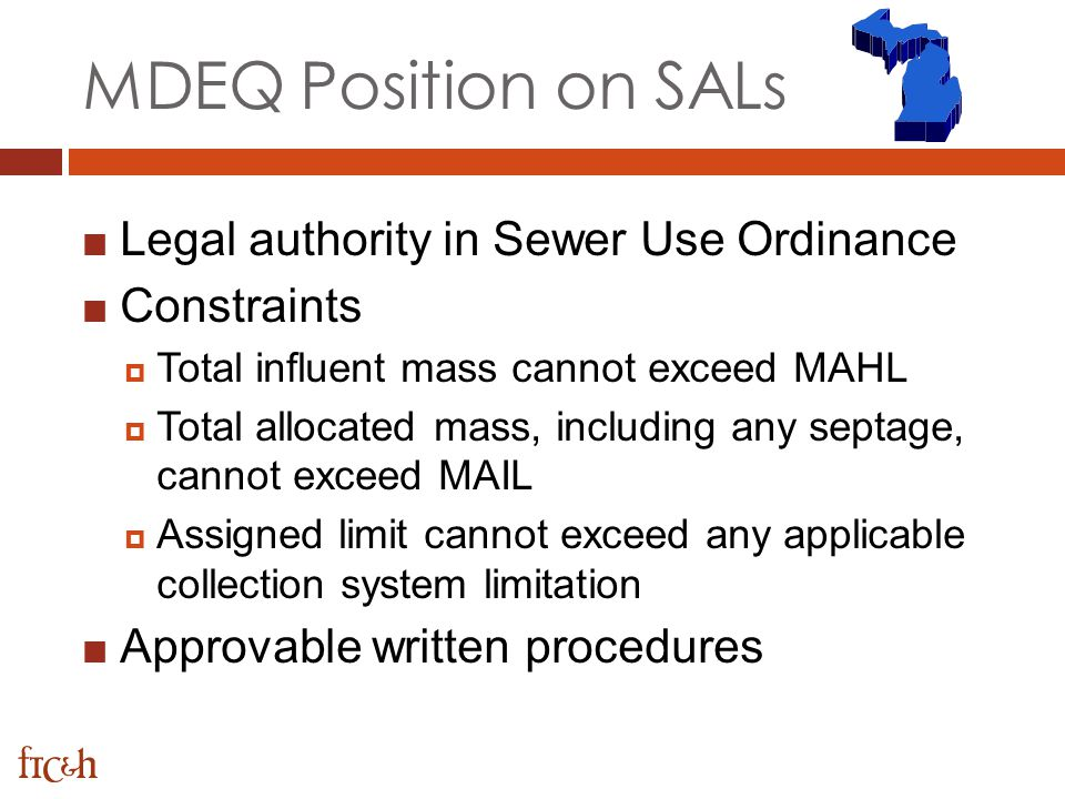 MDEQ Position on SALs Legal authority in Sewer Use Ordinance