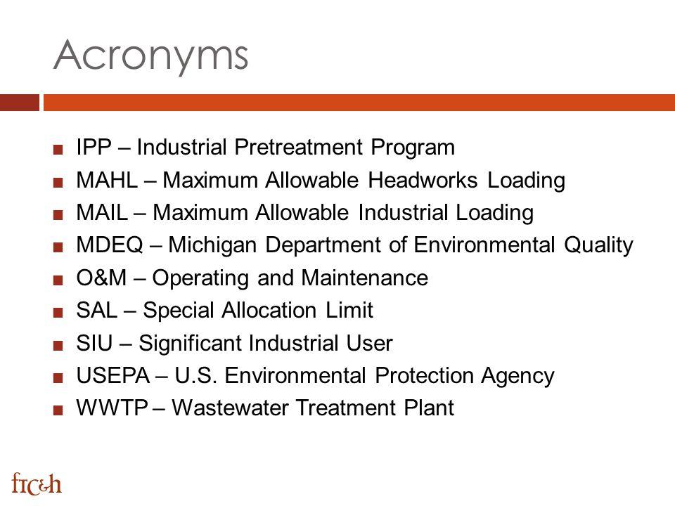Acronyms IPP – Industrial Pretreatment Program