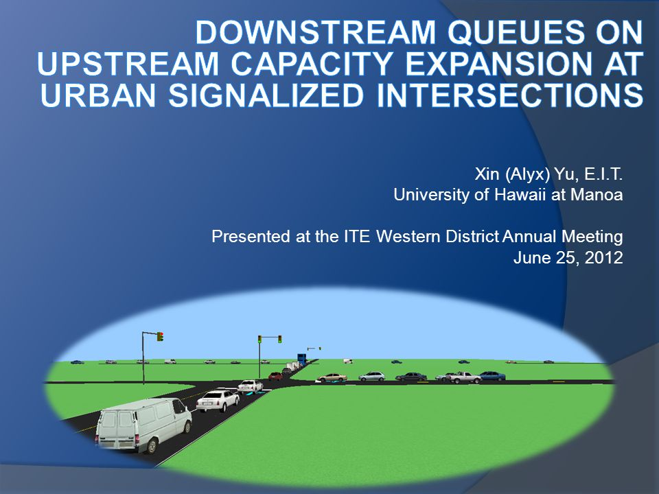 DOWNSTREAM QUEUES ON UPSTREAM CAPACITY EXPANSION at URBAN SIGNALIZED INTERSECTIONS