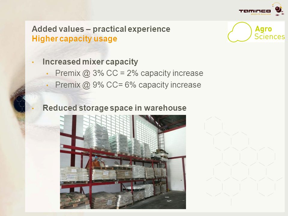 Added values – practical experience Higher capacity usage