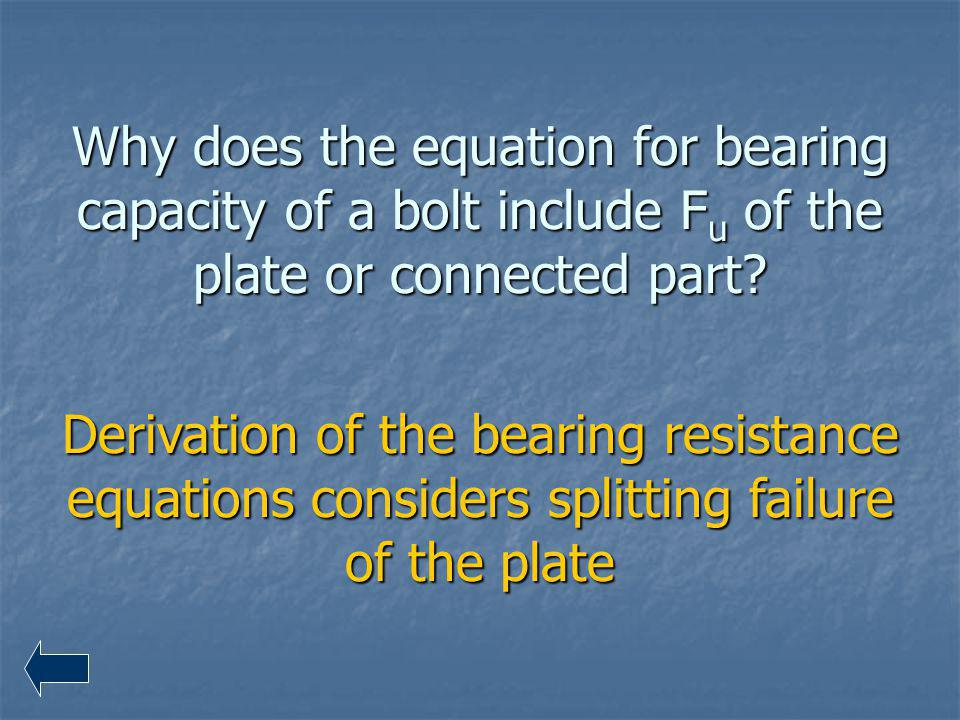 Why does the equation for bearing capacity of a bolt include Fu of the plate or connected part