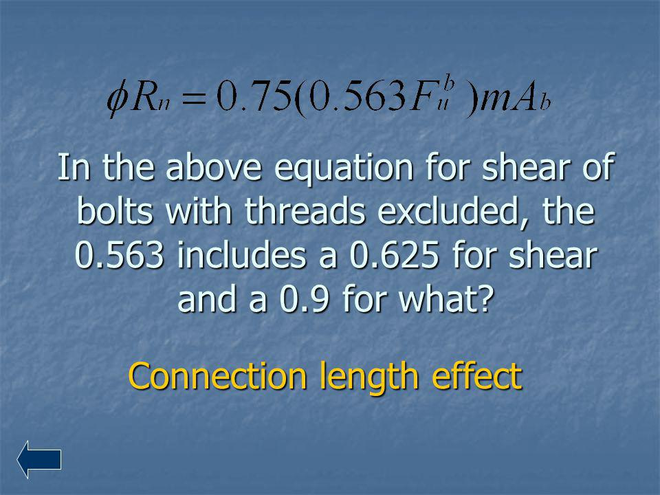 Connection length effect