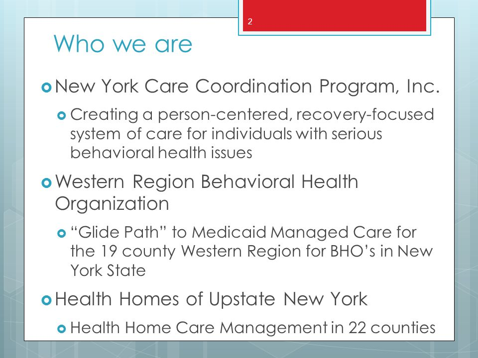 Who we are New York Care Coordination Program, Inc.