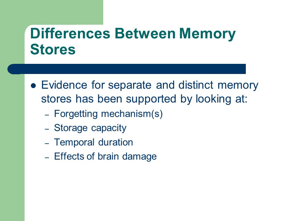 Differences Between Memory Stores