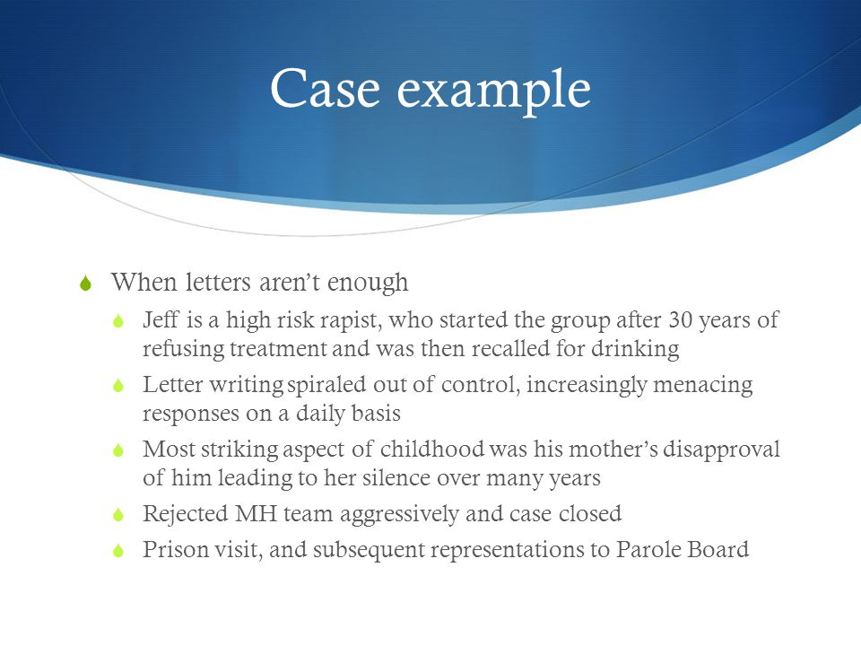 Case example When letters aren't enough