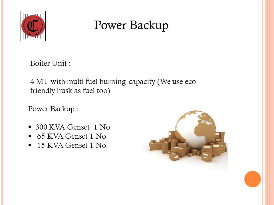 Power Backup Boiler Unit :