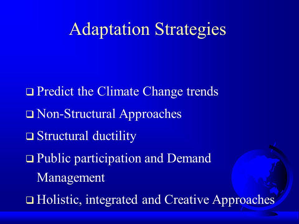 Adaptation Strategies