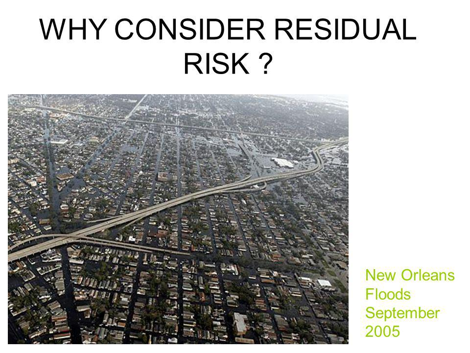 WHY CONSIDER RESIDUAL RISK
