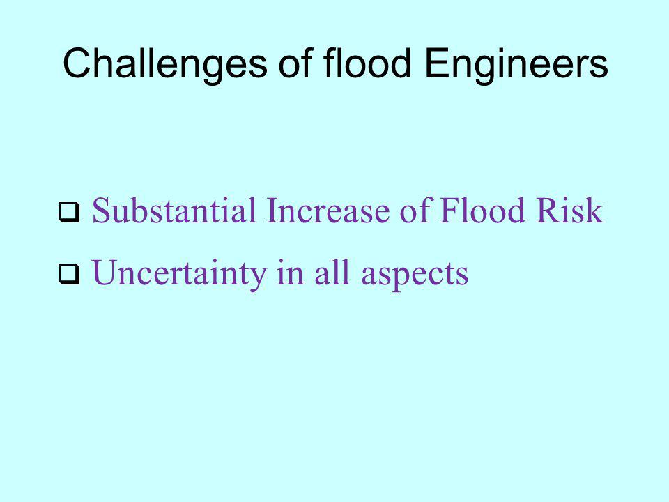 Challenges of flood Engineers